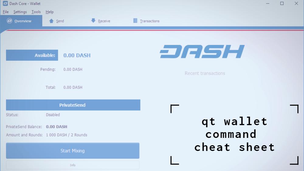 QT Wallet Dash Command Cheat Sheet